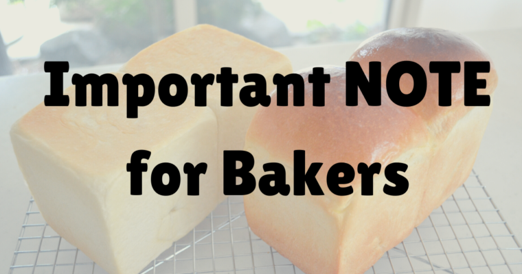 Important NOTE: Read this Before start baking